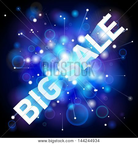 Big Sale. Abstract blue lights background, space wallpaper, big bang, vector design art
