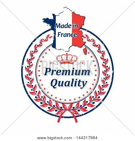 Premium Quality, Made in France - grunge label containing the map and flag colors of France. Print colors used