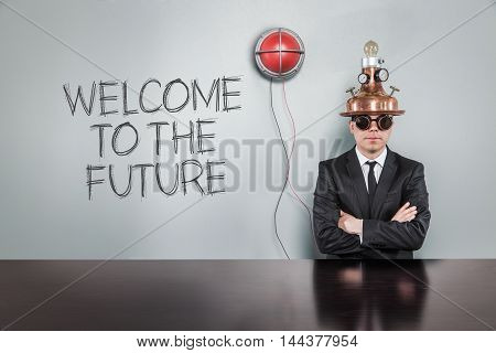 Welcome to the future. text with vintage businessman and alert light