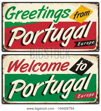 Portugal travel retro sign template. Souvenirs from around the world. Welcome to Portugal vintage metal poster concept on old rusty texture.