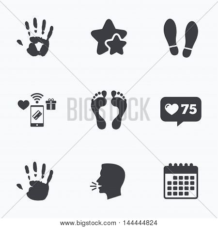 Hand and foot print icons. Imprint shoes and barefoot symbols. Stop do not enter sign. Flat talking head, calendar icons. Stars, like counter icons. Vector