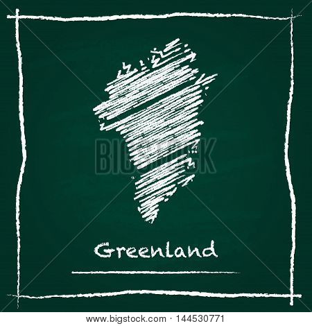 Greenland Outline Vector Map Hand Drawn With Chalk On A Green Blackboard. Chalkboard Scribble In Chi