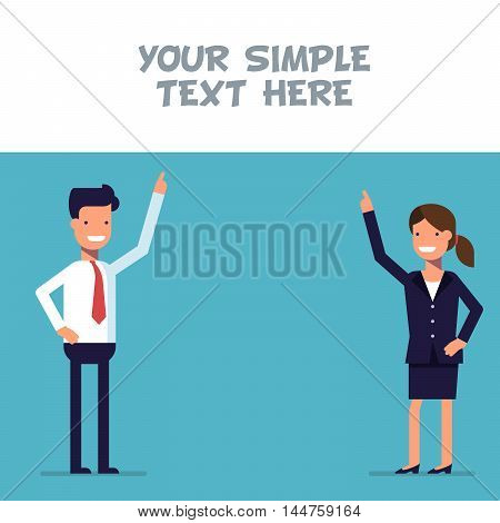 Businessman or manager shows at the poster where you can place your text. Man and woman cartoon character in business suit. Flat style
