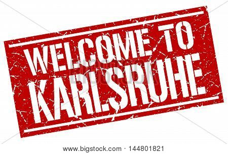 welcome to Karlsruhe. stamp. grunge square sign