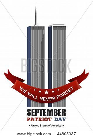 Patriot Day design. September 11 attacks 9/11. Twin Towers of the World Trade Center. Vector illustration