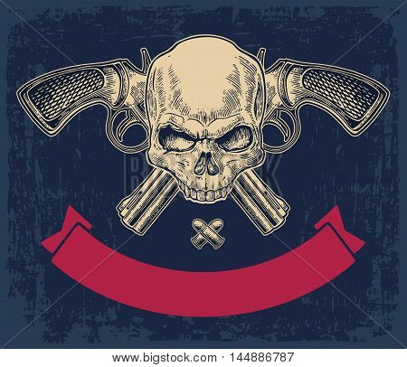 Two crossed revolver with bullets skull and ribbon. Vector engraving illustrations. On dark blue vintage background. For tattoo web shooting club and label