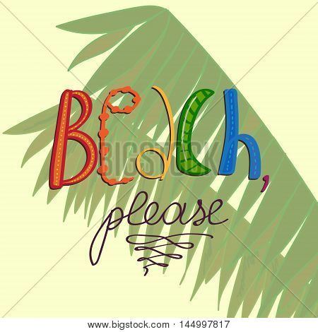 Vector comical postcard with modern pun decorated with stylized palm branches on the back. Can be used in beach party decoration t-shirt and textile print as wallpaper or poster.