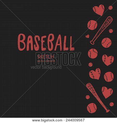A Sketch Illustration For Baseball. Set Of Elements For The Design Of A Poster, Flyer, Banner, Hand