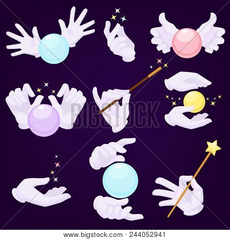 Magicians Hands In White Gloves With Magic Ball And Wand. Mysterious Tricks By Illusionist. Equipmen