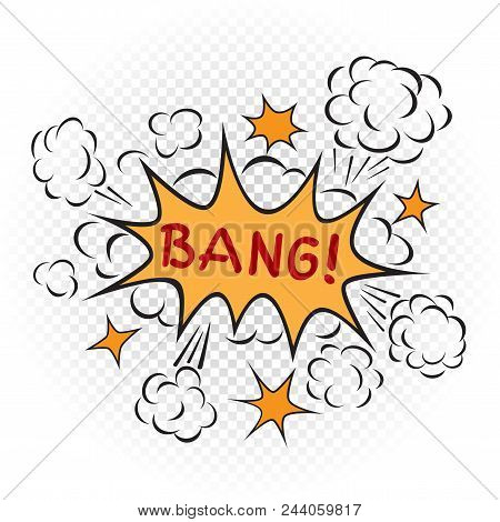 Explosion Bang Cartoon Illustration On Transparent White Background. Comic Book Explode Boom Sign Sy