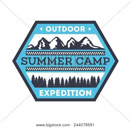 Touristic Camping Vintage Isolated Badge. Mountaineering Symbol, Forest Explorer Sign, Summer Camp L