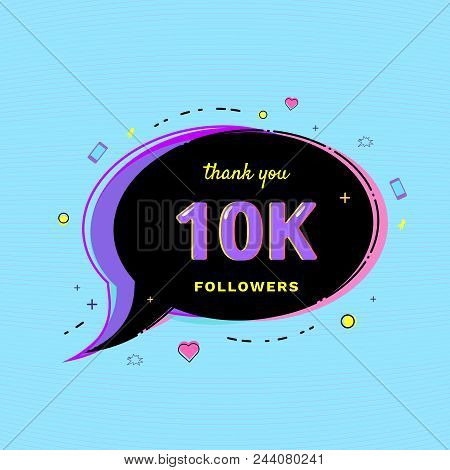 10k Followers Thank You Message With Speech Bubble And Random Items. Template For Social Media Post.