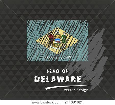 Delaware Flag, Vector Sketch Hand Drawn Illustration On Dark Grunge Background