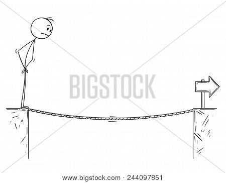 Cartoon Stick Man Drawing Conceptual Illustration Of Businessman Facing Tightrope Over The Chasm. Bu