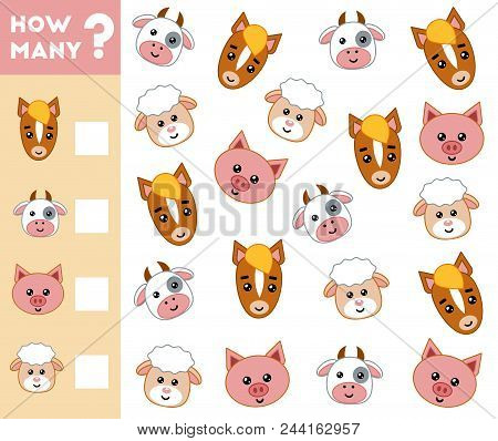 Counting Game For Preschool Children. Educational A Mathematical Game. Count How Many Farm Animals A