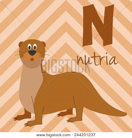 Cute Cartoon Zoo Illustrated Alphabet With Funny Animals. Spanish Alphabet: N For Nutria. Learn To R
