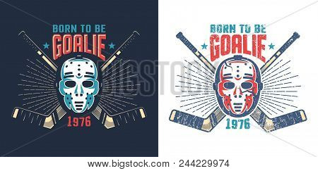Hockey Retro Mask With Crossed Sticks And Sunburst  -  Vintage Sports Mascot. Worn Texture On Separa