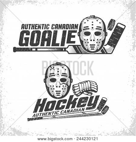 Classic Vintage Emblems Of Canadian Hockey With Retro Goale Mask, Stick And Puck. Grunge Texture On