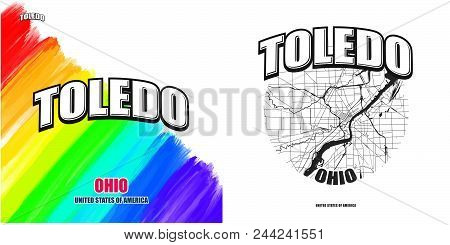 Toledo, Ohio, Logo Design. Two In One Vector Arts. Big Logo With Vintage Letters With Nice Colored B
