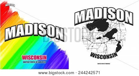 Madison, Wisconsin, Logo Design. Two In One Vector Arts. Big Logo With Vintage Letters With Nice Col