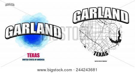 Garland, Texas, Logo Design. Two In One Vector Arts. Big Logo With Vintage Letters With Nice Colored