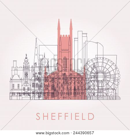 Outline Sheffield Skyline With Landmarks. Vector Illustration. Business Travel And Tourism Concept W