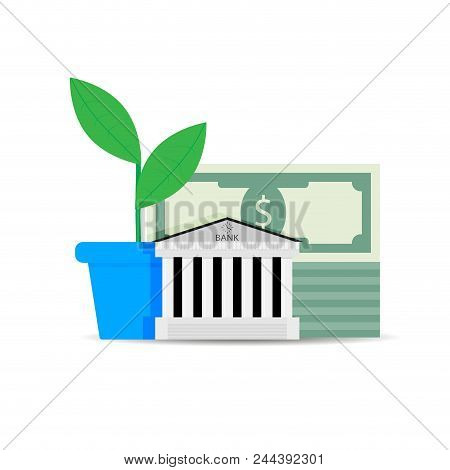Growth Of Financial Capital In Bank. Deposit Finance, Financial Bank, Investment Capital, Vector Ill