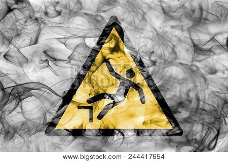 Risk Of Falling Hazard Warning Smoke Sign. Triangular Warning Hazard Sign, Smoke Background.