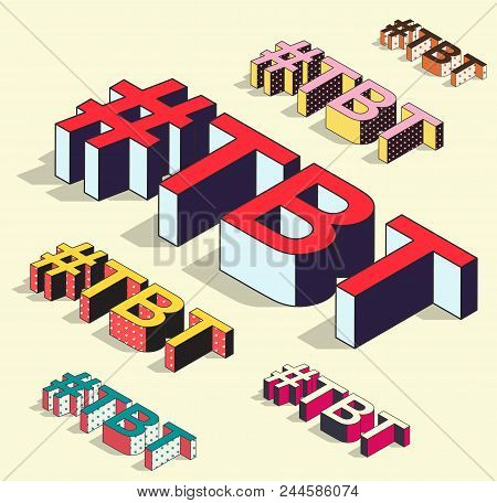 Isometric Hashtag - Tbt. Social Media Isolated Vector Element With Shadow. Throw Back Thursday Icon