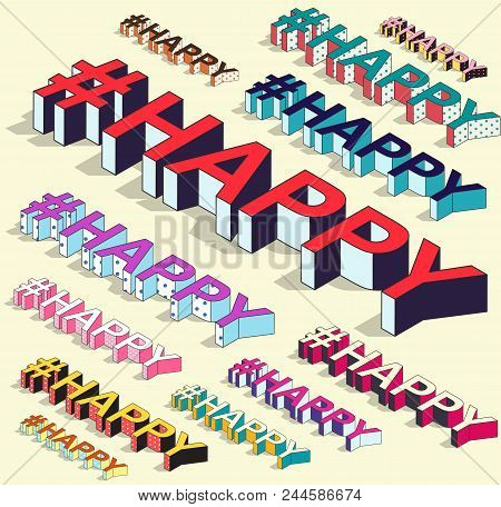 Isometric Hashtag - Happy. Social Media Isolated Vector Element With Shadow. Feelings Icon For Messe