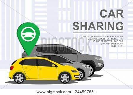 Car Sharing Banner With Auto. Automobile Concept On City Background. Rental Auto. Rent Service And C