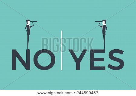 Businessmen Looking With Spyglass From A No To A Yes Word. Vector