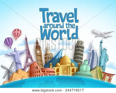 Travel Around The World Vector Background Design With Famous Landmarks And Tourist Destination Eleme