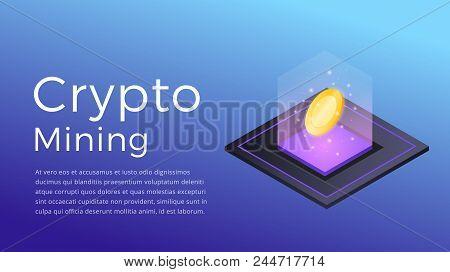 Cryptocurrency Mining. Isometric Illustration Of Cryptocurrency Miner. Crypto Mining Industry Concep