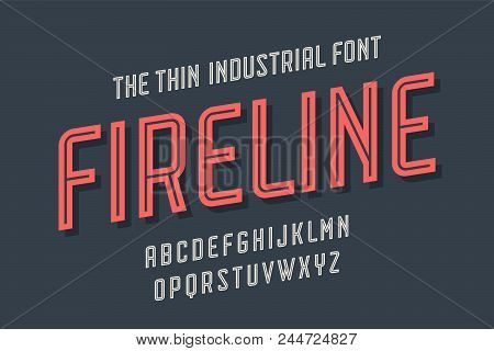 Alphabet And Font Fire Line. Bold, Regular And Medium Uppercase Letters. Strong Trendy Industrial In