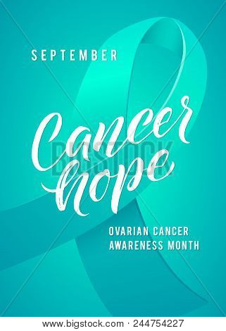Cancer Hope. Ovarian Cancer Awareness Label. Vector Tamplate With Teal Ribbon - Symbol Of Cancer Fig