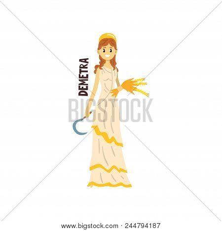 Demetra Olympian Greek Goddess, Ancient Greece Mythology Character Vector Illustration Isolated On A