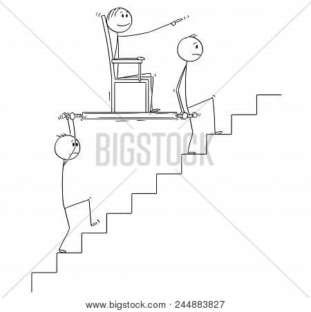 Cartoon Stick Drawing Conceptual Illustration Of Two Men, Businessmen Or Slaves Carrying Boss, Manag