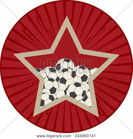 Vintage Red Circular Border With Red Star Filled With Football Soccer Balls