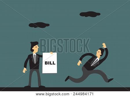 Businessman Running Away From Creditor Holding Document That Says Bill. Vector Cartoon Illustration