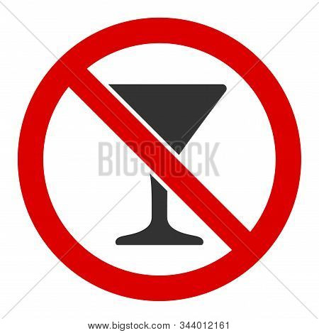 No Martini Glass Vector Icon. Flat No Martini Glass Symbol Is Isolated On A White Background.