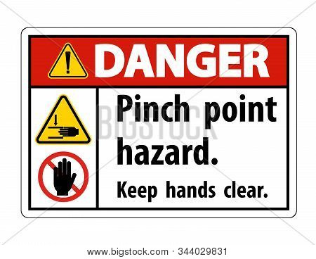 Danger Pinch Point Hazard,keep Hands Clear Symbol Sign Isolate On White Background,vector Illustrati