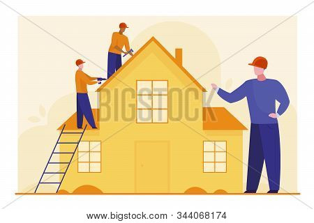 Workers Repairing Roof. Constructor Group, Roofers, Foreman, House Flat Vector Illustration. Renovat