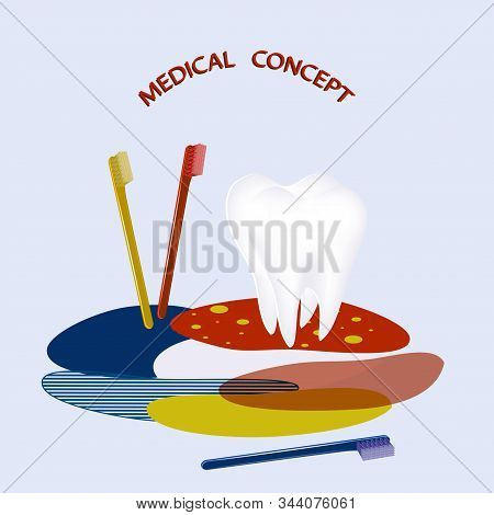 Molar Tooth, Toothbrushes - Abstract Bright Spots On A Light Background - Art, Vector. Happy Dentist