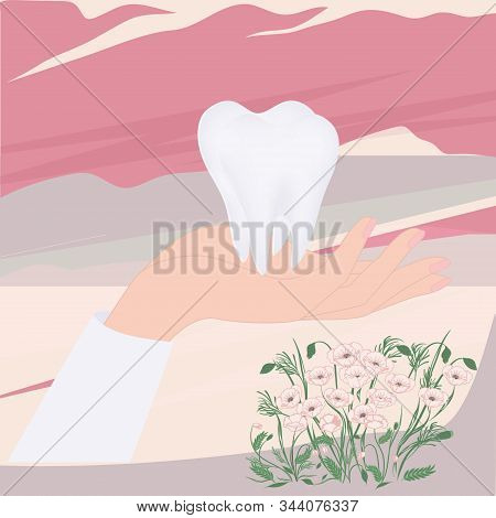 Molar In A Female Hand On An Abstract Background, Flowers - Art, Vector. Happy Dentist Day. Internat