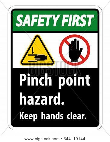 Safety First Pinch Point Hazard,keep Hands Clear Symbol Sign Isolate On White Background,vector Illu
