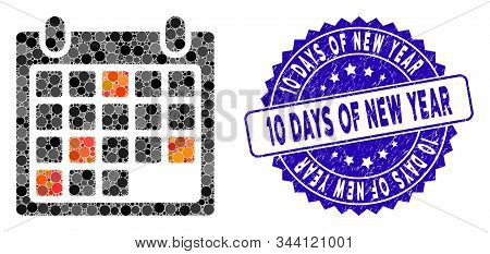 Mosaic Calendar Appointment Icon And Distressed Stamp Seal With 10 Days Of New Year Phrase. Mosaic V