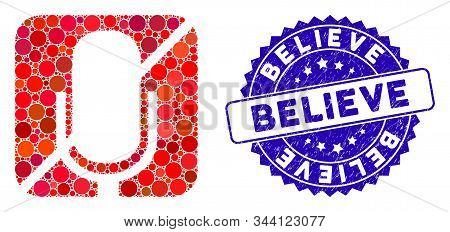 Mosaic Mute Icon And Distressed Stamp Seal With Believe Caption. Mosaic Vector Is Created With Mute