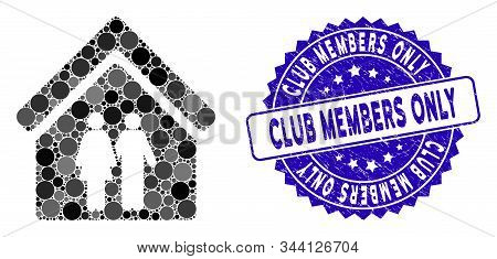 Mosaic Family House Icon And Distressed Stamp Seal With Club Members Only Text. Mosaic Vector Is Des