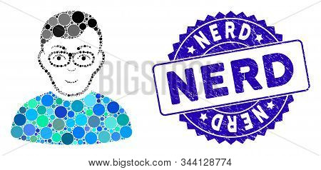 Mosaic Nerd Man Icon And Grunge Stamp Seal With Nerd Phrase. Mosaic Vector Is Formed From Nerd Man I